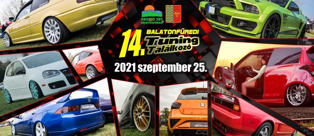 14. Balatonfüredi Tuning Találkozó 2021 szeptember 25.